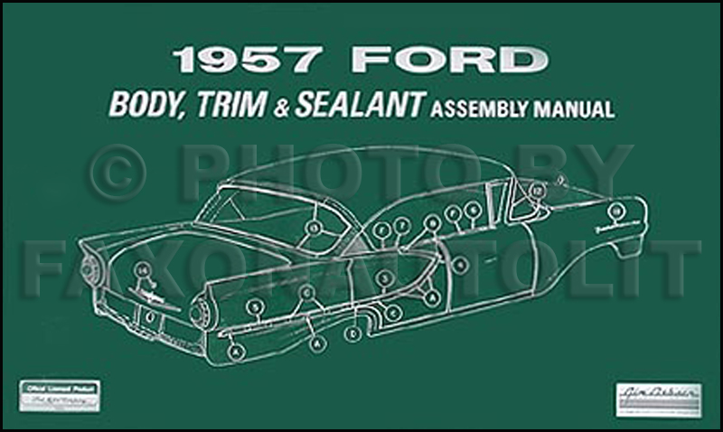 1957 Ford Car Body & Interior Reprint Assembly Manual
