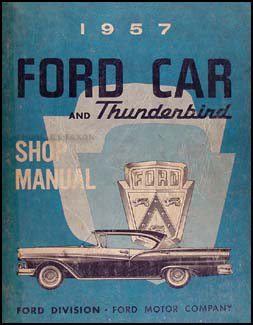 1957 Ford Car & Thunderbird Shop Manual Original