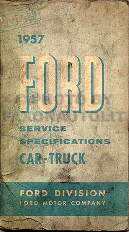 1957 Ford Specifications Manual Original