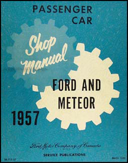 1957 Ford Car, Meteor, & T-bird Canadian Shop Manual Original