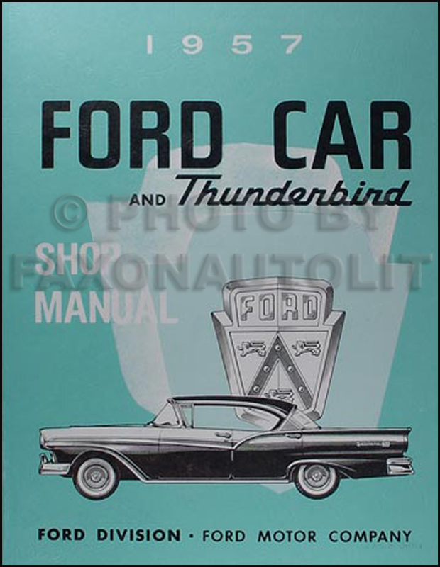 1957 Ford Car and Thunderbird Shop Manual Reprint