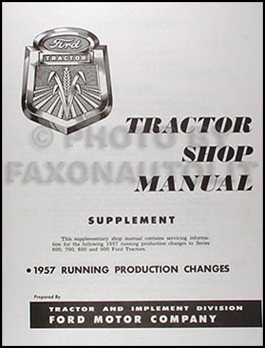 1957 Ford Tractor Repair Shop Manual Reprint Supplement