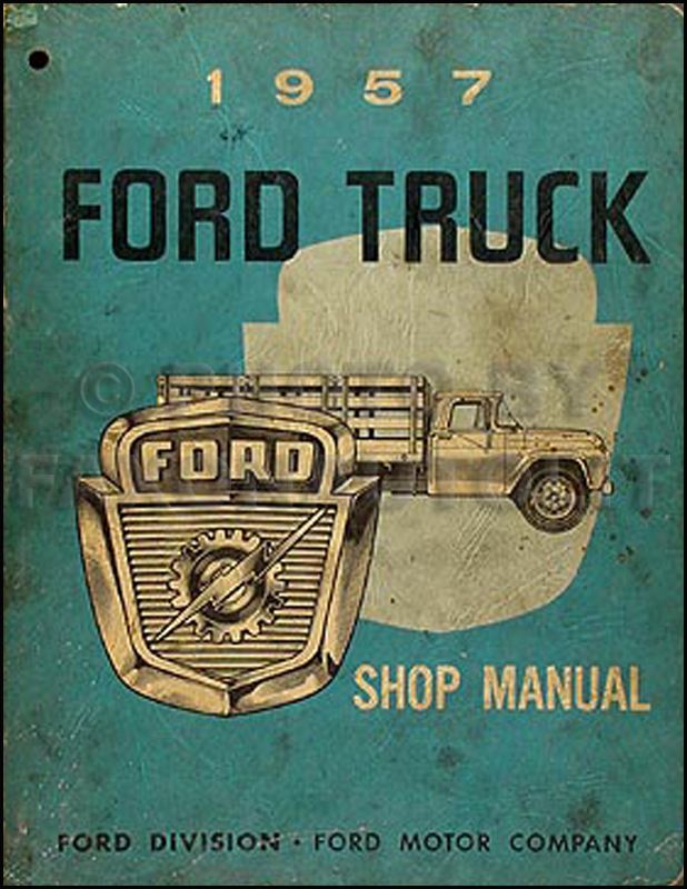 Original 1957 Ford Pickup & Truck Shop Manual