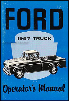 1957 Ford Truck Operator's Manual Reprint