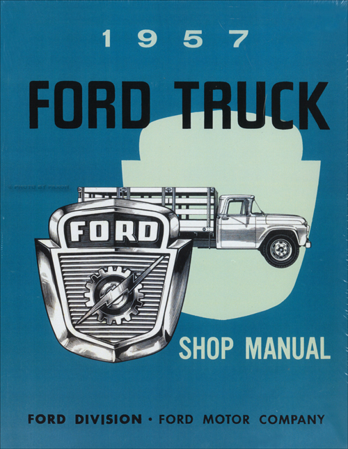 1957 Ford Pickup & Truck Shop Manual Reprint
