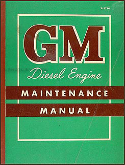 1957-1958 GMC Diesel Engine Repair Manual Original