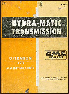 1957-1959 GMC 100-500 Hydra-Matic Transmission Original Repair Manual
