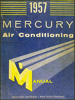 1957 Mercury Air Conditioning Repair Manual Original