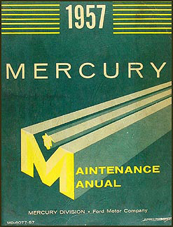 1957 Mercury Repair Shop Manual Original Monterey Montclair Turnpike Cruiser