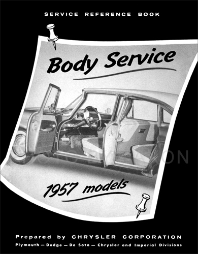 1957 MoPar Body Service Training Manual Reprint