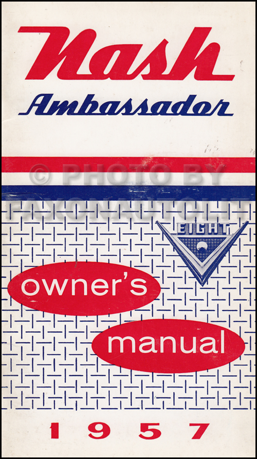 1957 Nash Ambassador Owner's Manual Original