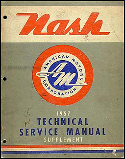 1957 Nash Ambassador Shop Manual Original Supplement