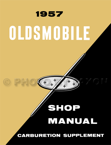 1957 Oldsmobile J-2 Carburetion Repair Shop Manual Supplement Reprint