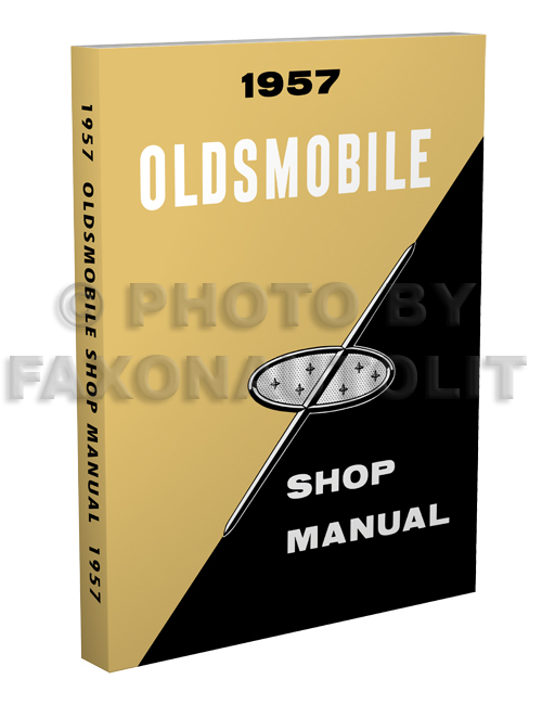 1957 Oldsmobile Shop Manual Reprint