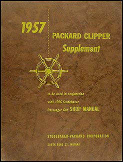 1957 Packard Clipper Shop Manual Original Supplement