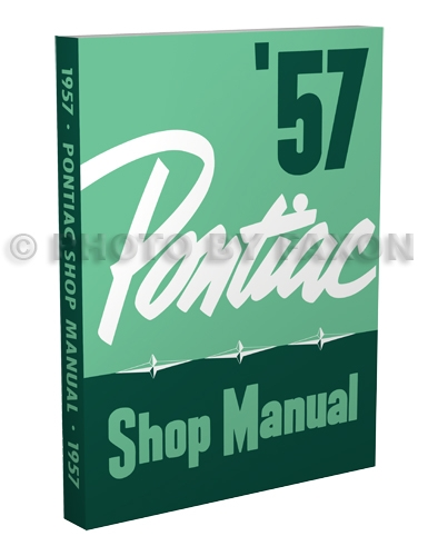 1957 Pontiac Shop Manual Original