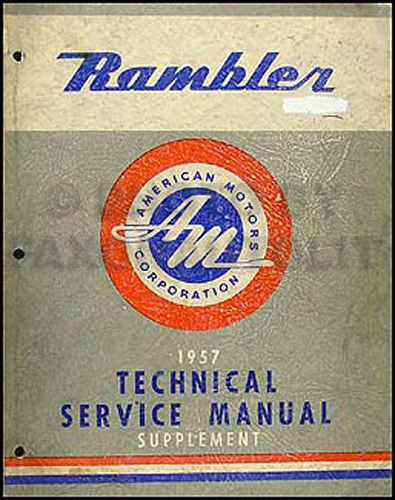 1957 Rambler Shop Manual Original Supplement