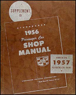 1957 Studebaker Car Shop Manual Original Supplement