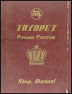 1958-1960 Toyopet Crown Repair Manual Original