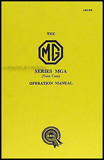 1958-1959 MGA Twin Cam Owner's Manual Reprint
