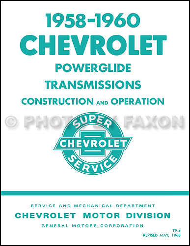 1958-1960 Chevrolet Powerglide Transmission Service Training Manual Reprint