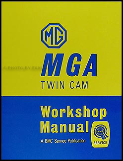 1958-1960 MGA Twin Cam Repair Manual Reprint
