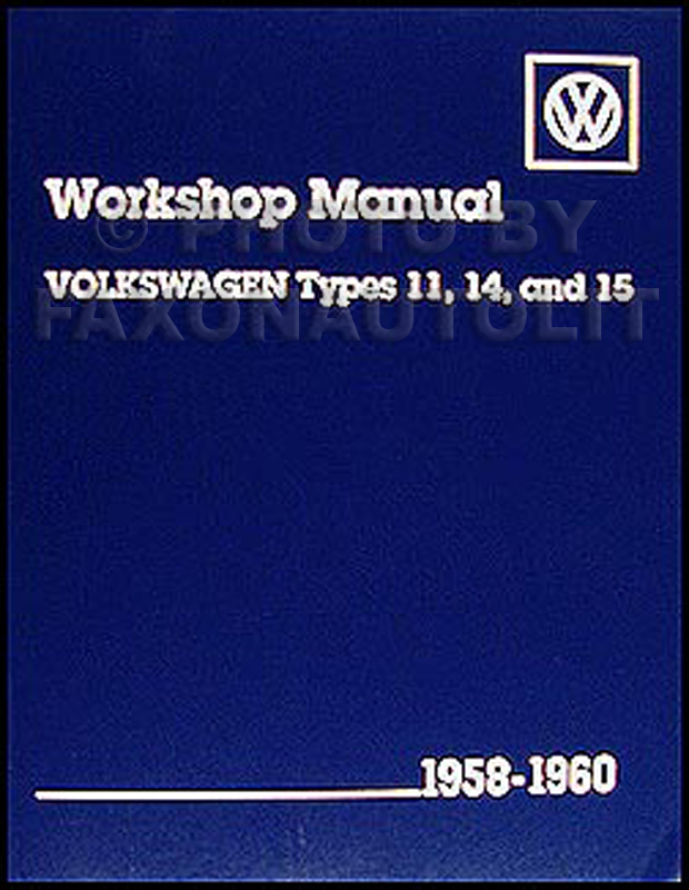 1958-1960 VW Sedan, Convertible, Karmann Ghia Repair Manual Reprint