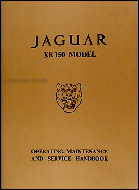1958-1961 Jaguar XK 150 Owner's Manual Reprint