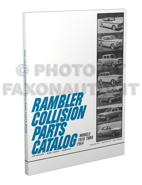 1958-1964 AMC Rambler Body Collision Parts Catalog Reprint