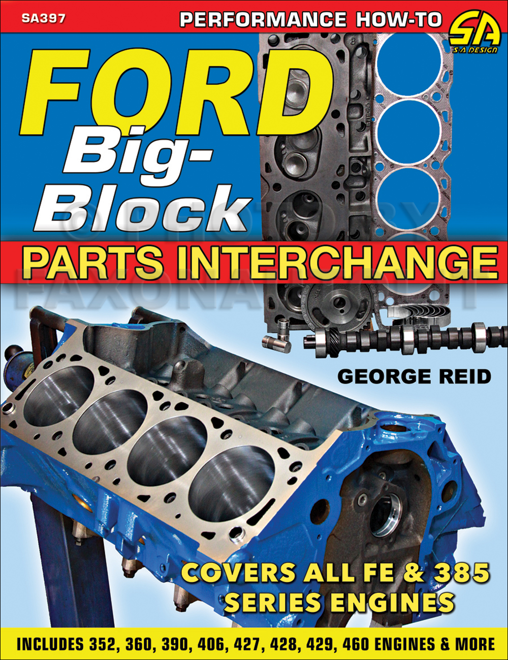 1958-1979 Ford Big-Block Engine Parts Interchange Manual