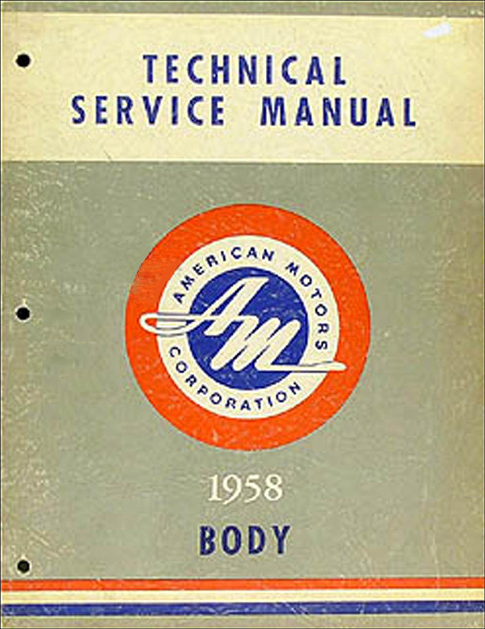 1958 AMC Body Shop Manual Original