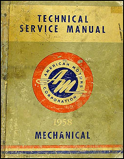1958 AMC Rambler Shop Manual Original  6 Rebel V8 Ambassador V8