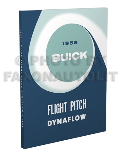 1958 Buick Flight Pitch Dynaflow Transmission Manual Reprint
