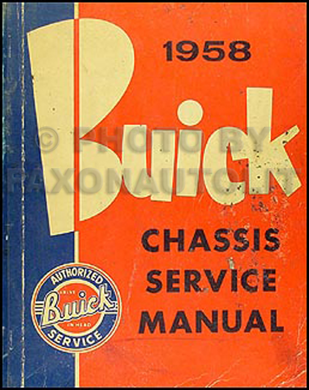 1958 Buick Shop Manual Original--All Models