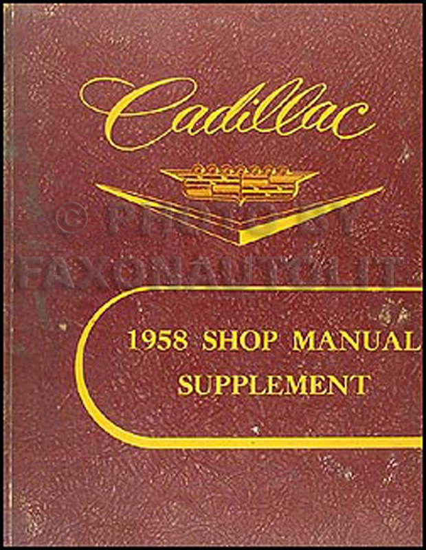 1958 Cadillac Shop Manual Original Supplement