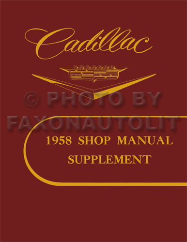 1958 Cadillac Shop Manual Reprint Supplement