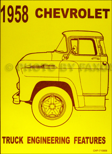 1958 Chevrolet Truck Engineering Features Manual Reprint