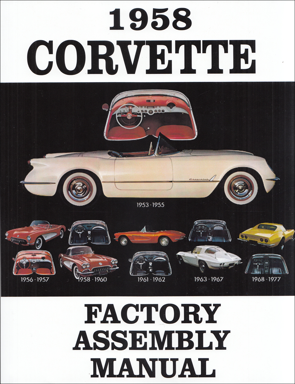 1958 Corvette Factory Assembly Manual Reprint