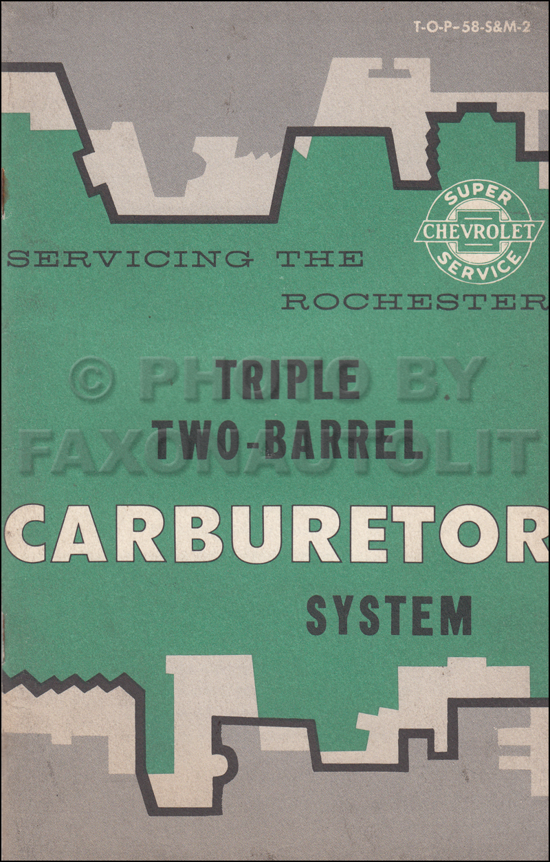 1958 Chevrolet Triple Two-Barrel Carburetor Service Manual Original Rochester 2GC