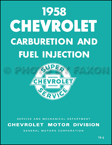 1958 Chevrolet Carburetion & Fuel Injection Training Manual Reprint