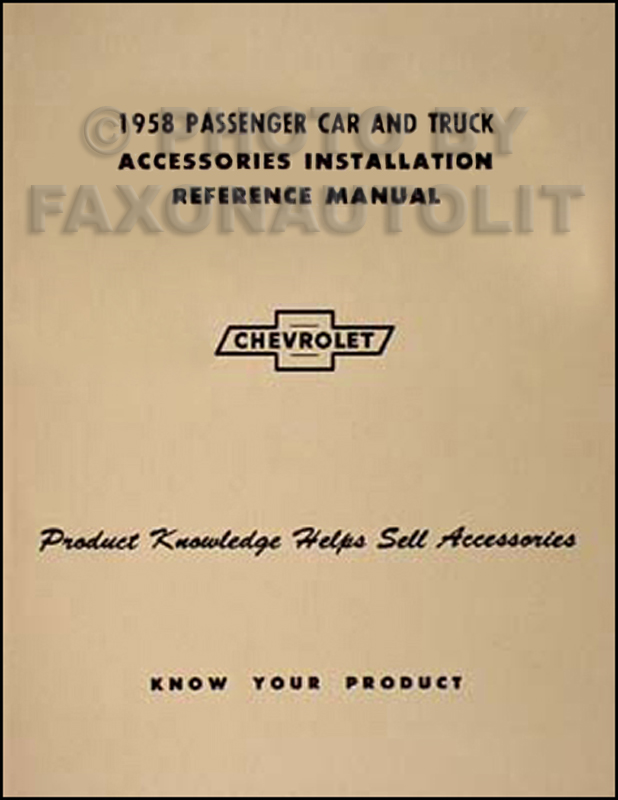 1958 Chevy Car, Pickup, & Truck Accessory Installation Manual Reprint
