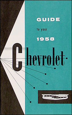 1958 Chevrolet Car Reprint Owner's Manual 58 Chevy