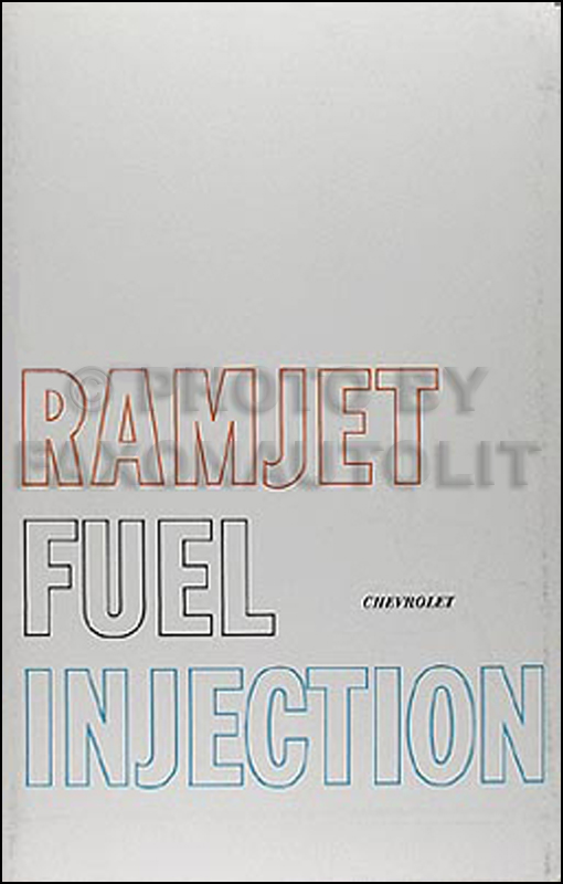 1957-1959 Chevrolet and Corvette Ramjet Fuel Injection Owner Manual