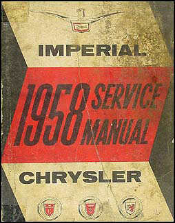 1958 Chrysler and Imperial Shop Manual Original