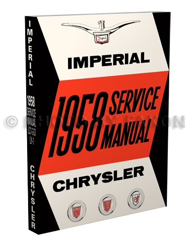 1958 Chrysler and Imperial Shop Manual Reprint
