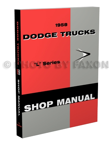 1958 Dodge Truck Shop Manual Reprint