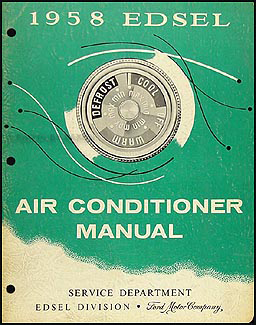 1958 Edsel Air Conditioning Repair Manual Original