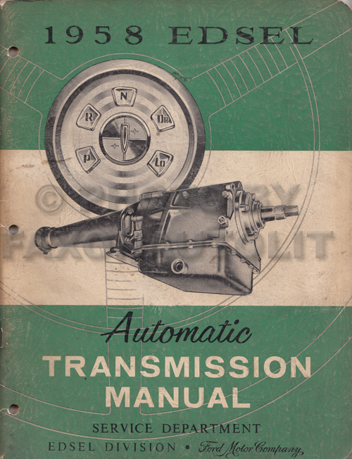 1958 Edsel Automatic Transmission Repair Shop Manual Original