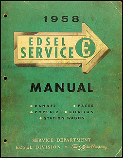 1958 Edsel Shop Manual Original -- All Models