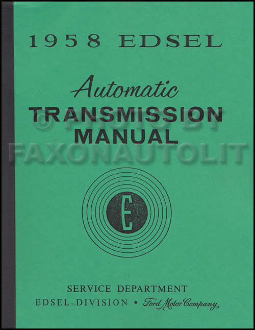 1958 Edsel Automatic Transmission Manual Repair Shop Reprint